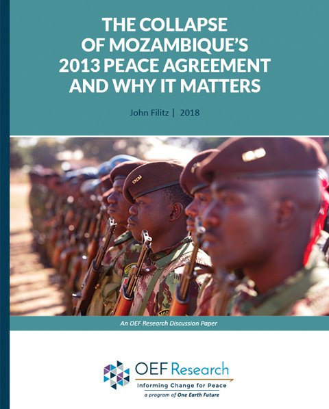 The Collapse of Mozambique's 2013 Peace Agreement and Why it Matters