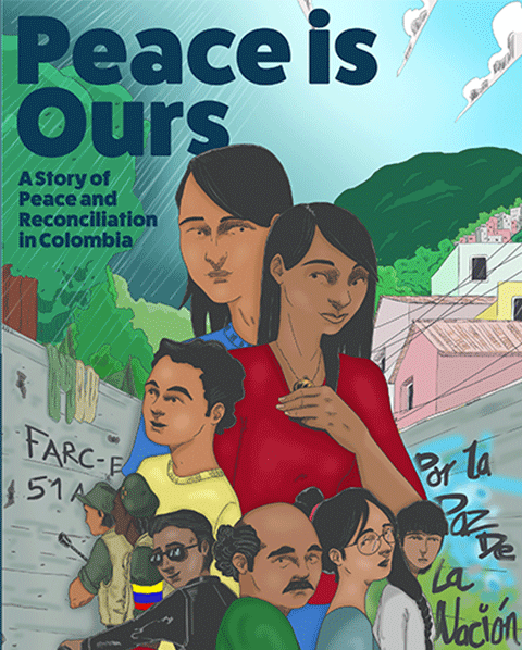 A Story of Peace and Reconciliation in Colombia