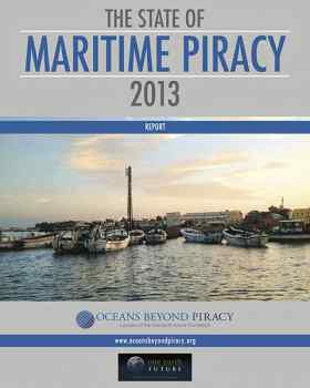 State of Maritime Piracy 2013